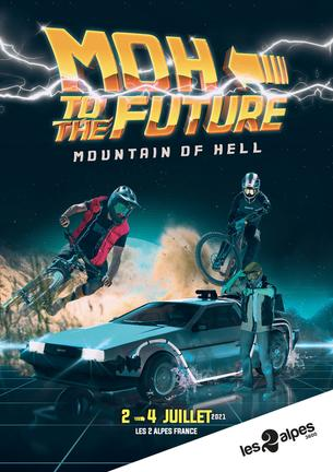 Affiche MOUNTAIN OF HELL - LES 2 ALPES - 2/4 July