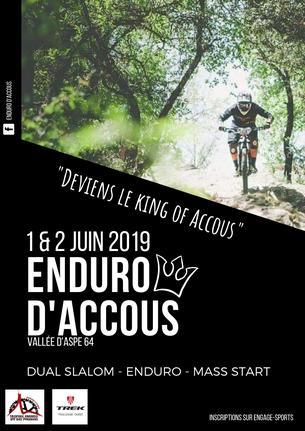 Affiche Deviens le king of Accous - Enduro/Mass Start/Slalom - Vallée d'Aspe - 1/2 Juin - 1/2 June 2019
