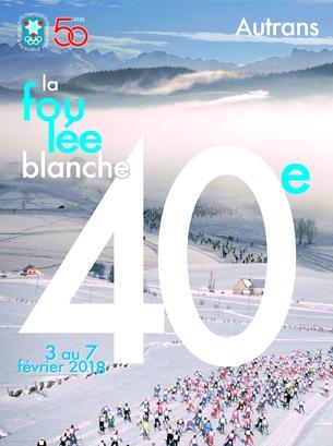 Affiche Inscriptions des bénévoles de la Foulée Blanche 2018 - 3/7 February 2018