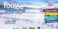 La Foulée Blanche - 26/30 January 2022