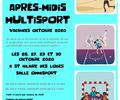 APRES MIDI MULTISPORT VACANCES ST HILAIRE DES LOGES - 26/30 October